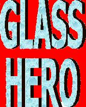 Glass Hero